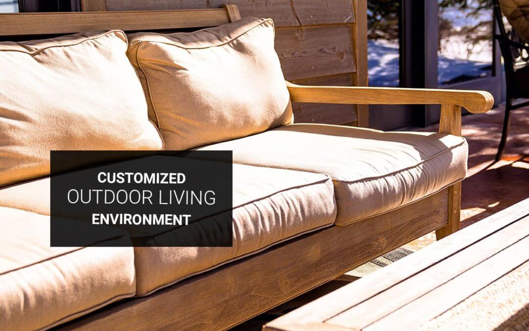 Customized Outdoor Living Environment